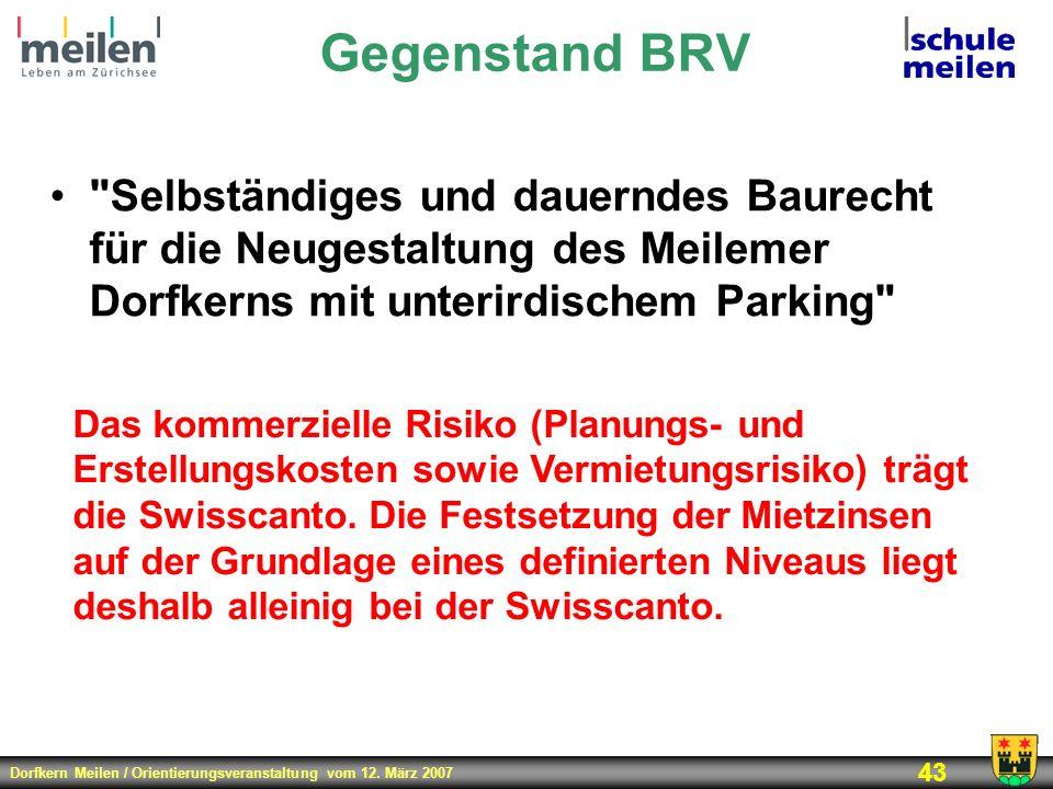 Gegenstand BRV Selbständiges und dauerndes Baurecht für die Neugestaltung des Meilemer Dorfkerns mit unterirdischem Parking