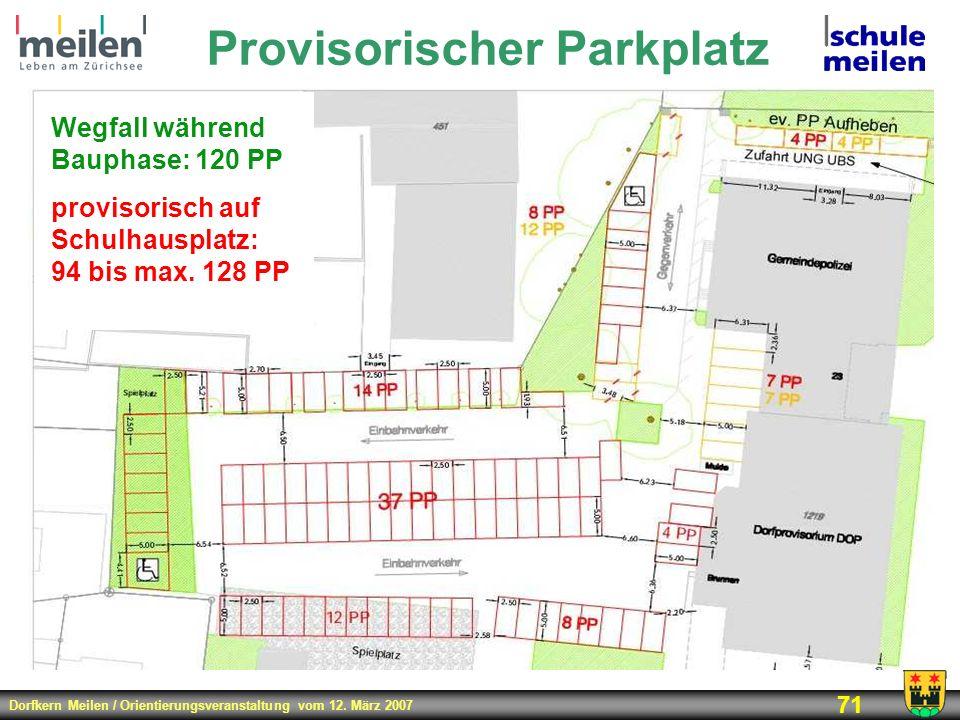 Provisorischer Parkplatz