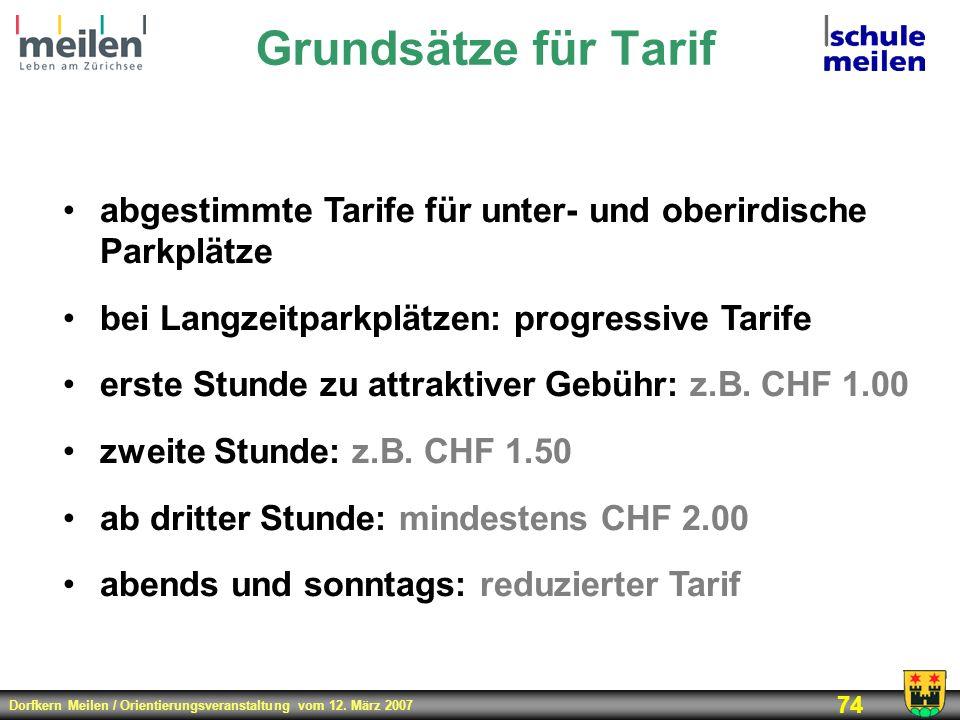 Grundsätze für Tarifabgestimmte Tarife für unter- und oberirdische Parkplätze. bei Langzeitparkplätzen: progressive Tarife.