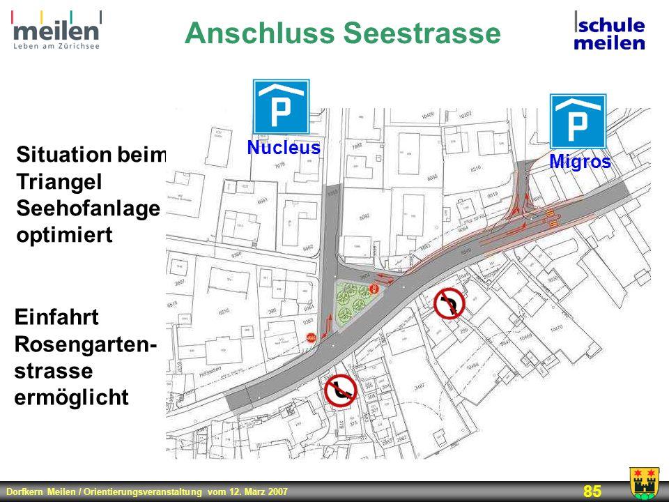 Anschluss Seestrasse Situation beim Triangel Seehofanlage optimiert