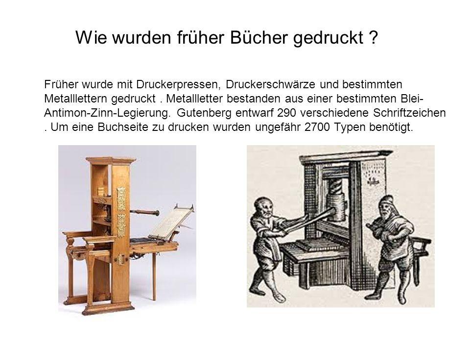 Wie wurden früher Bücher gedruckt