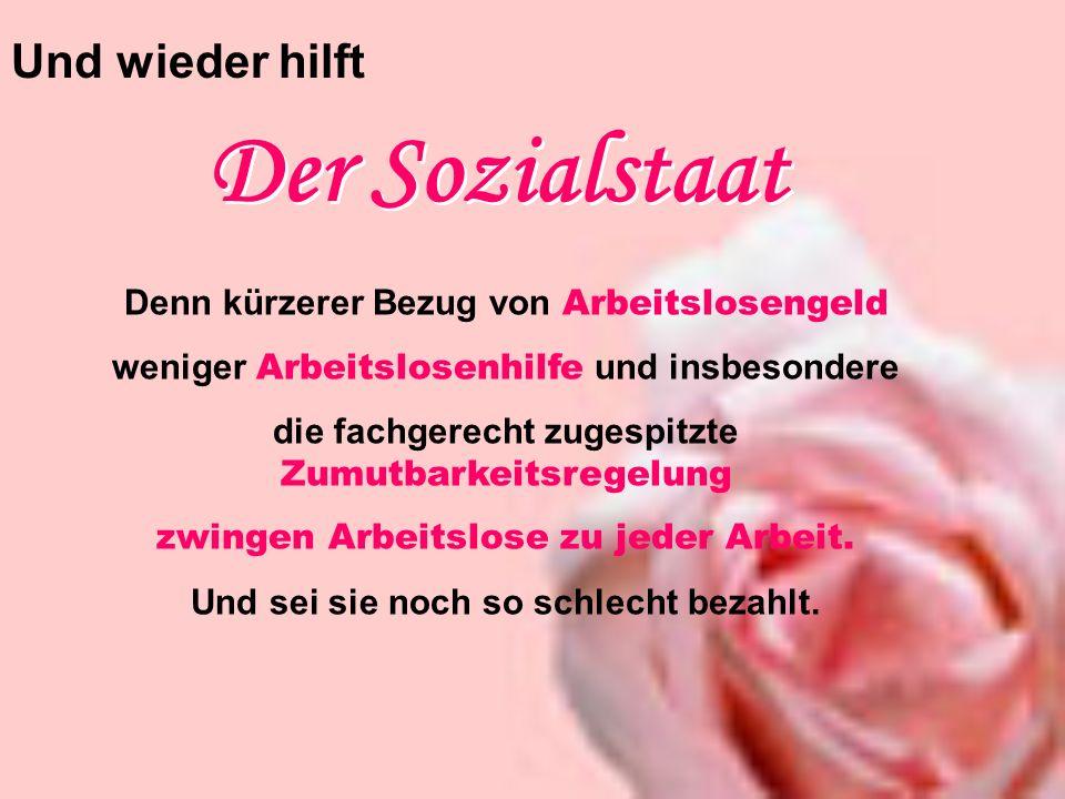 Der Sozialstaat Und wieder hilft