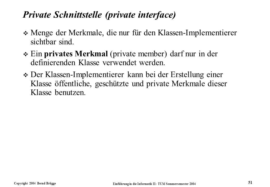 Private Schnittstelle (private interface)