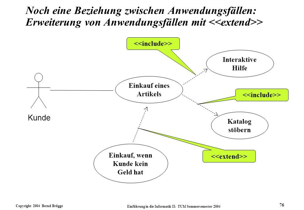 Noch eine Beziehung zwischen Anwendungsfällen: Erweiterung von Anwendungsfällen mit <<extend>> <<include>>