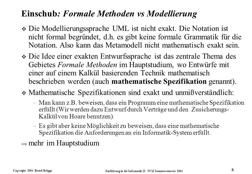 Einschub: Formale Methoden vs Modellierung
