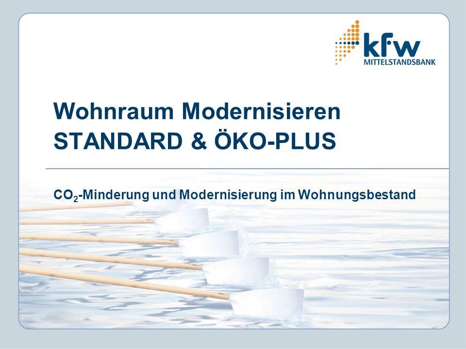 Wohnraum Modernisieren STANDARD & ÖKO-PLUS CO2-Minderung und Modernisierung im Wohnungsbestand