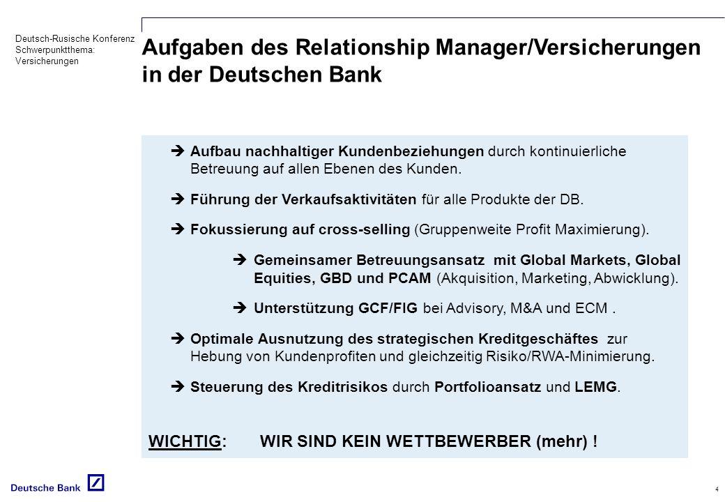 Aufgaben des Relationship Manager/Versicherungen in der Deutschen Bank