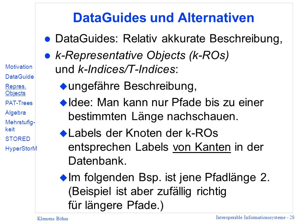 DataGuides und Alternativen