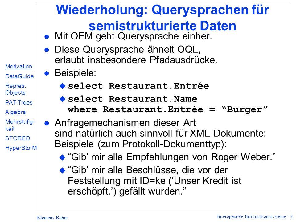Wiederholung: Querysprachen für semistrukturierte Daten