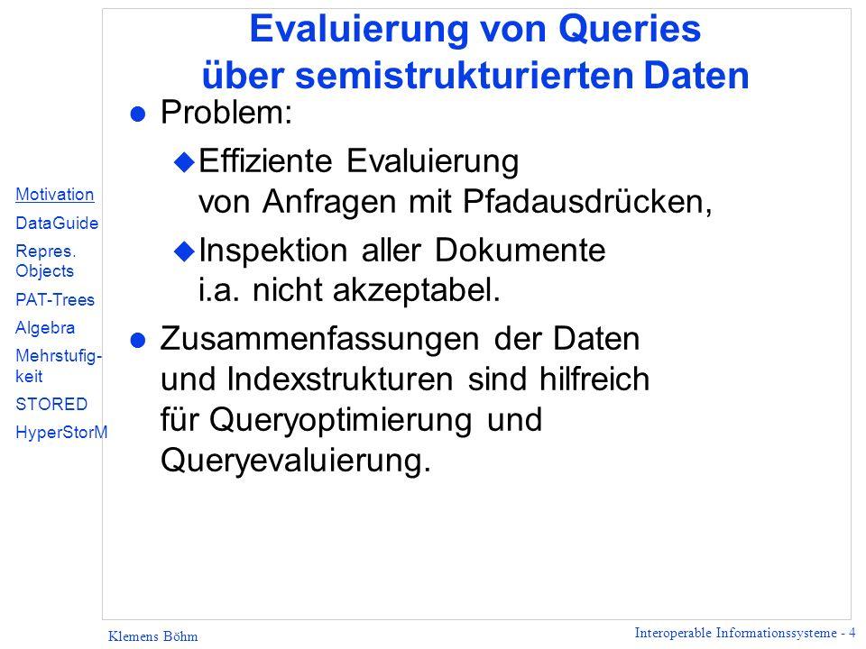 Evaluierung von Queries über semistrukturierten Daten