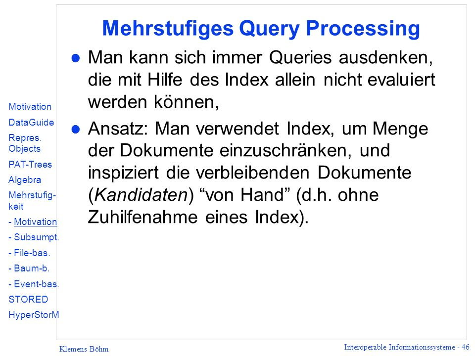Mehrstufiges Query Processing