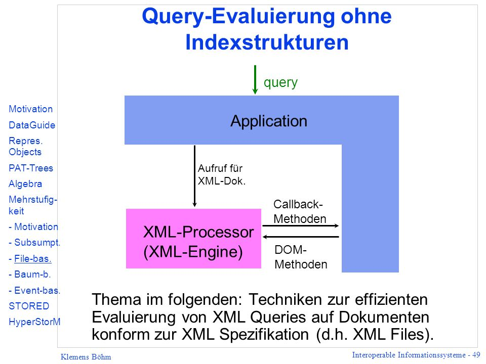 Query-Evaluierung ohne Indexstrukturen
