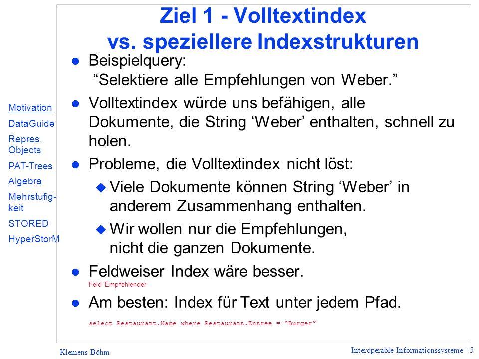 Ziel 1 - Volltextindex vs. speziellere Indexstrukturen