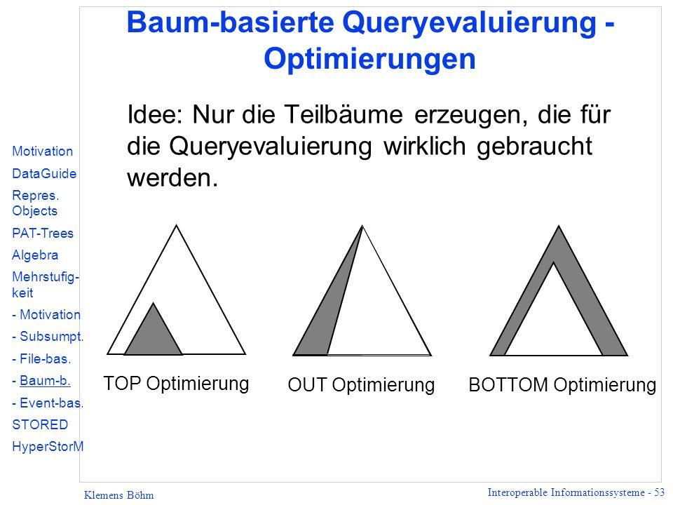 Baum-basierte Queryevaluierung - Optimierungen