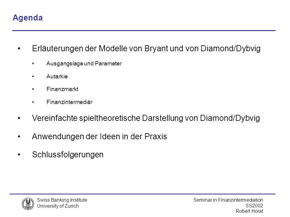 Erläuterungen der Modelle von Bryant und von Diamond/Dybvig