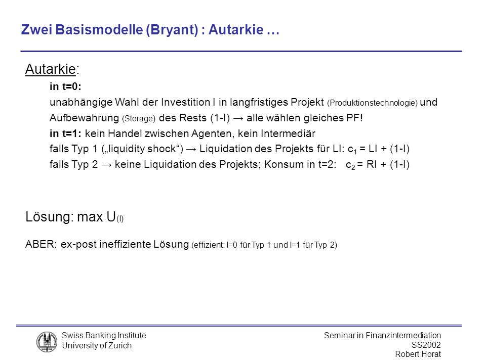 Zwei Basismodelle (Bryant) : Autarkie …