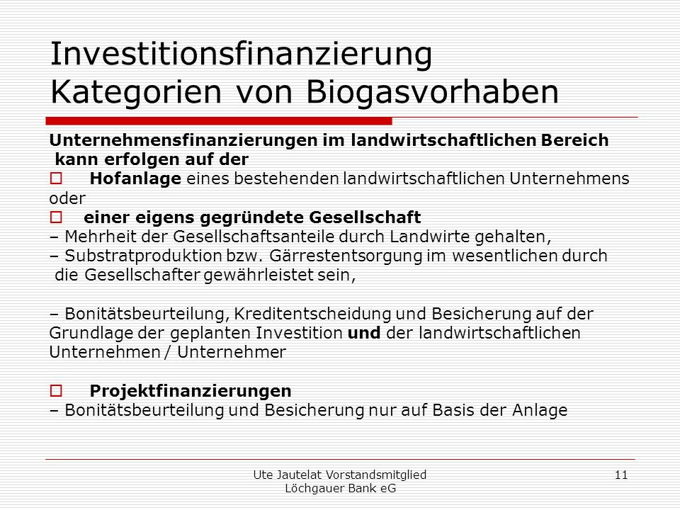 Investitionsfinanzierung Kategorien von Biogasvorhaben