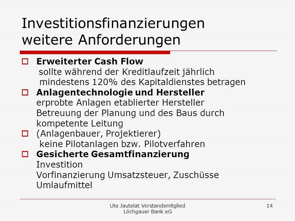 Investitionsfinanzierungen weitere Anforderungen