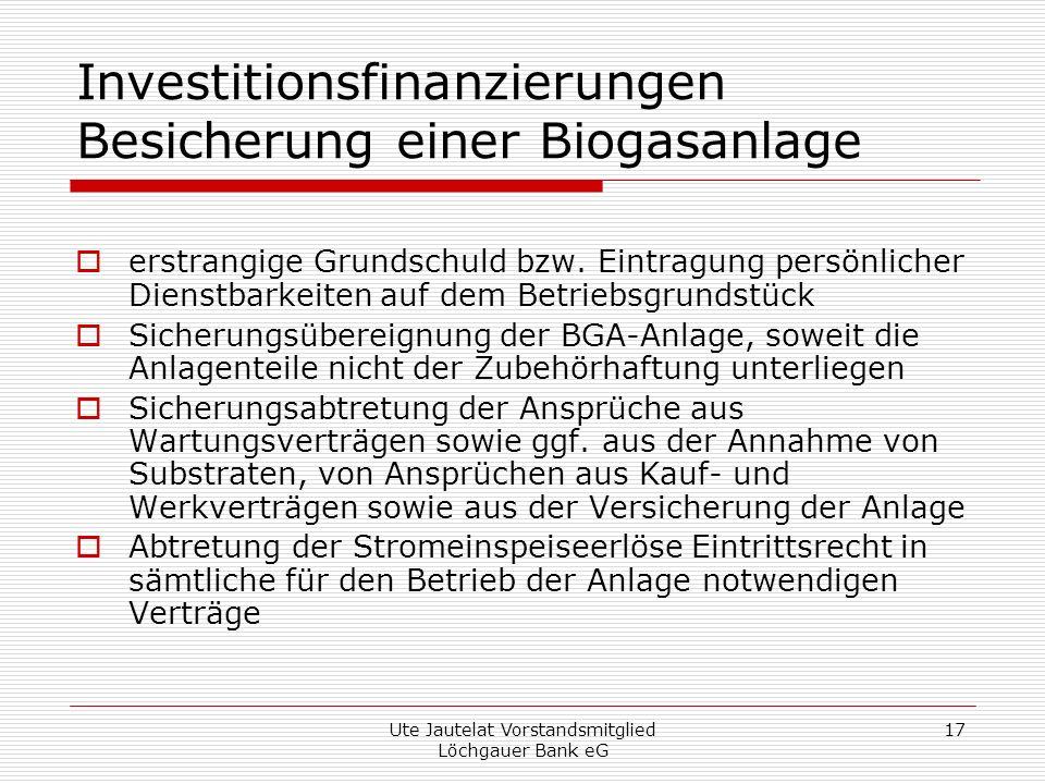 Investitionsfinanzierungen Besicherung einer Biogasanlage