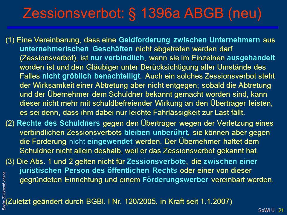 Zessionsverbot: § 1396a ABGB (neu)