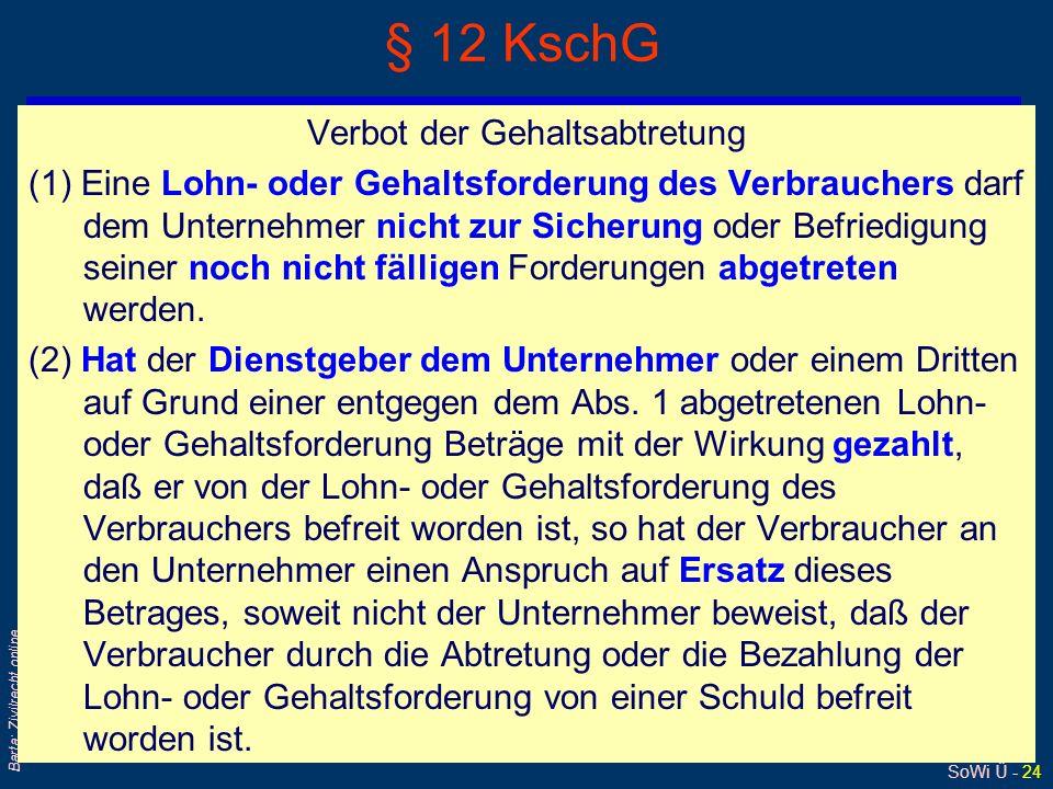 § 12 KschG Verbot der Gehaltsabtretung