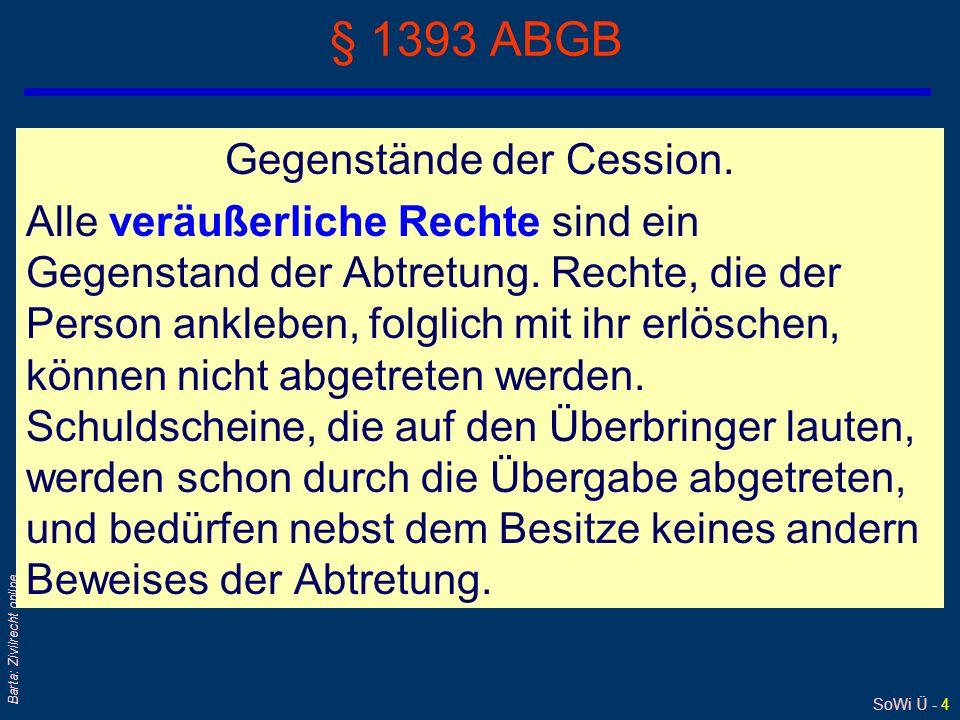 § 1393 ABGB Gegenstände der Cession.