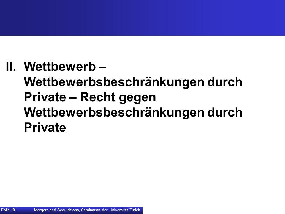 II. Wettbewerb – Wettbewerbsbeschränkungen durch Private – Recht gegen Wettbewerbsbeschränkungen durch Private