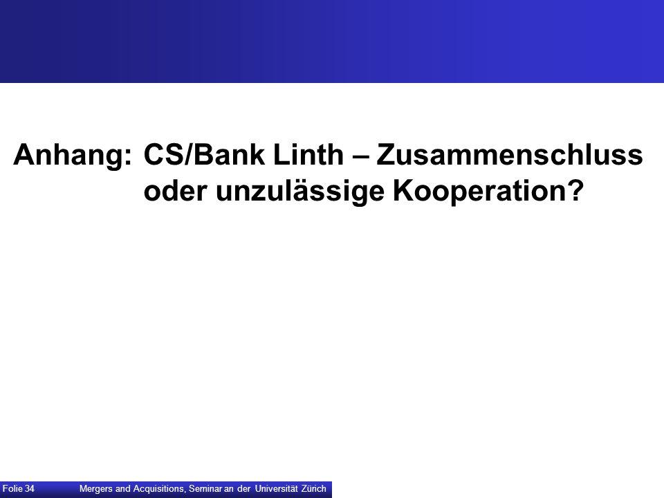 Anhang: CS/Bank Linth – Zusammenschluss oder unzulässige Kooperation