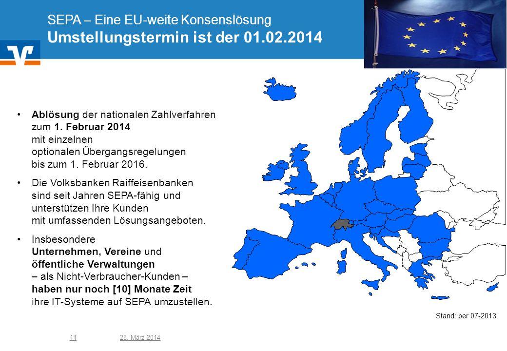 SEPA – Eine EU-weite Konsenslösung Umstellungstermin ist der 01. 02