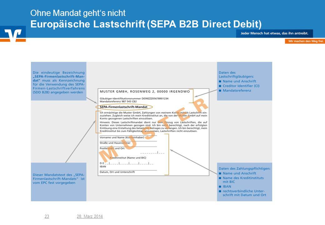 Ohne Mandat geht's nicht Europäische Lastschrift (SEPA B2B Direct Debit)