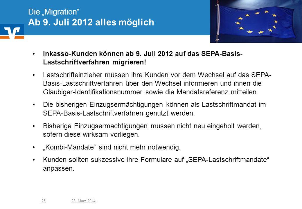"""Die """"Migration Ab 9. Juli 2012 alles möglich"""