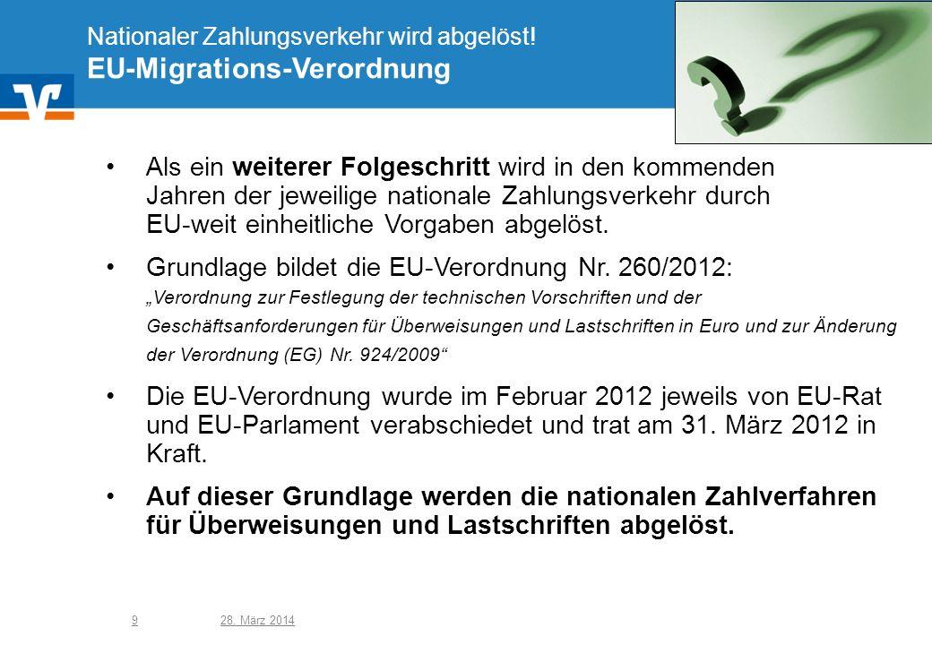 Nationaler Zahlungsverkehr wird abgelöst! EU-Migrations-Verordnung