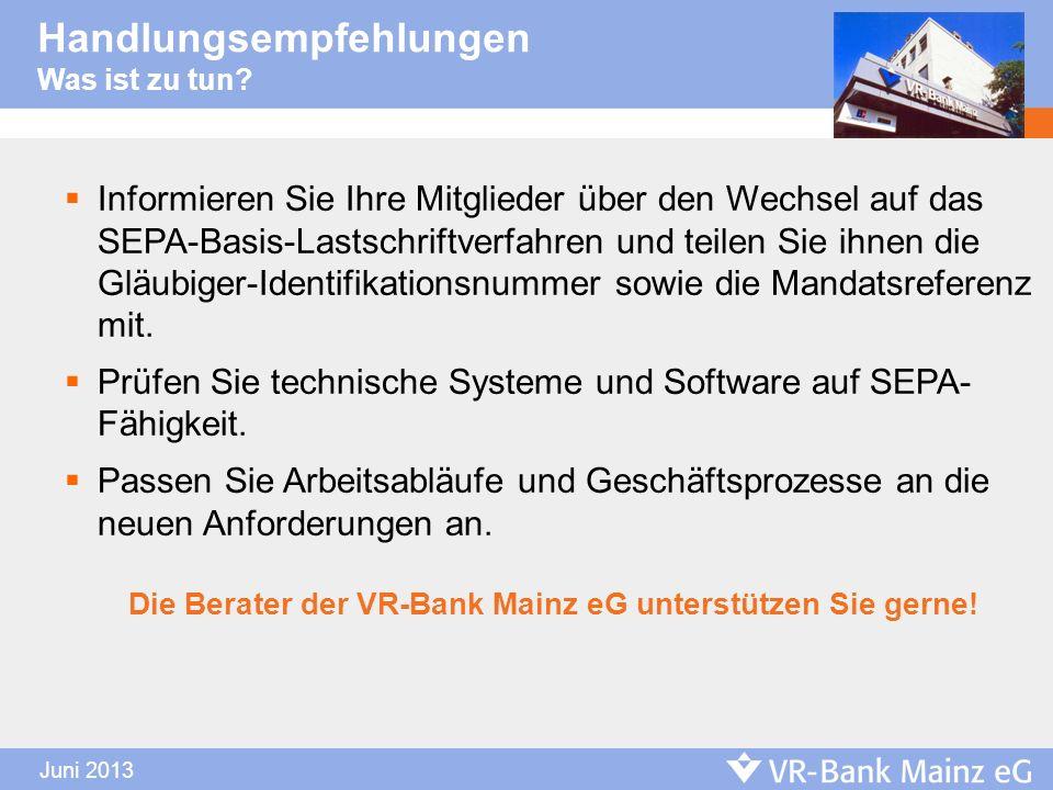 Die Berater der VR-Bank Mainz eG unterstützen Sie gerne!