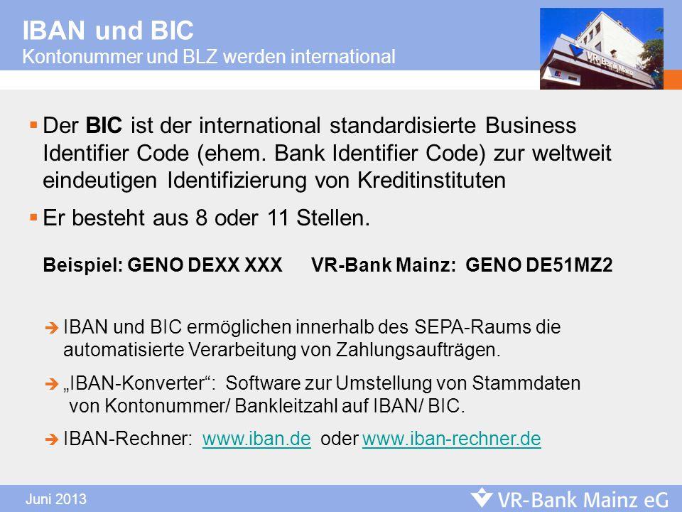 IBAN und BIC Kontonummer und BLZ werden international.