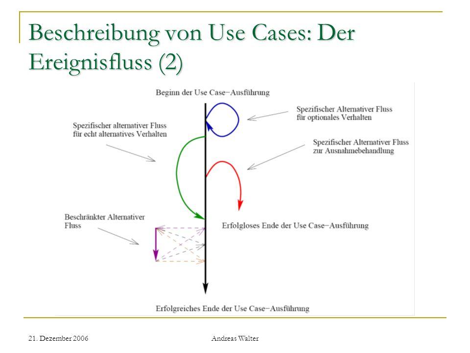 Beschreibung von Use Cases: Der Ereignisfluss (2)