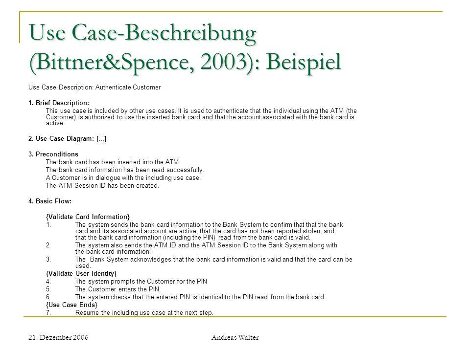 Use Case-Beschreibung (Bittner&Spence, 2003): Beispiel