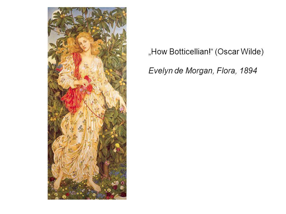 """""""How Botticellian! (Oscar Wilde) Evelyn de Morgan, Flora, 1894"""