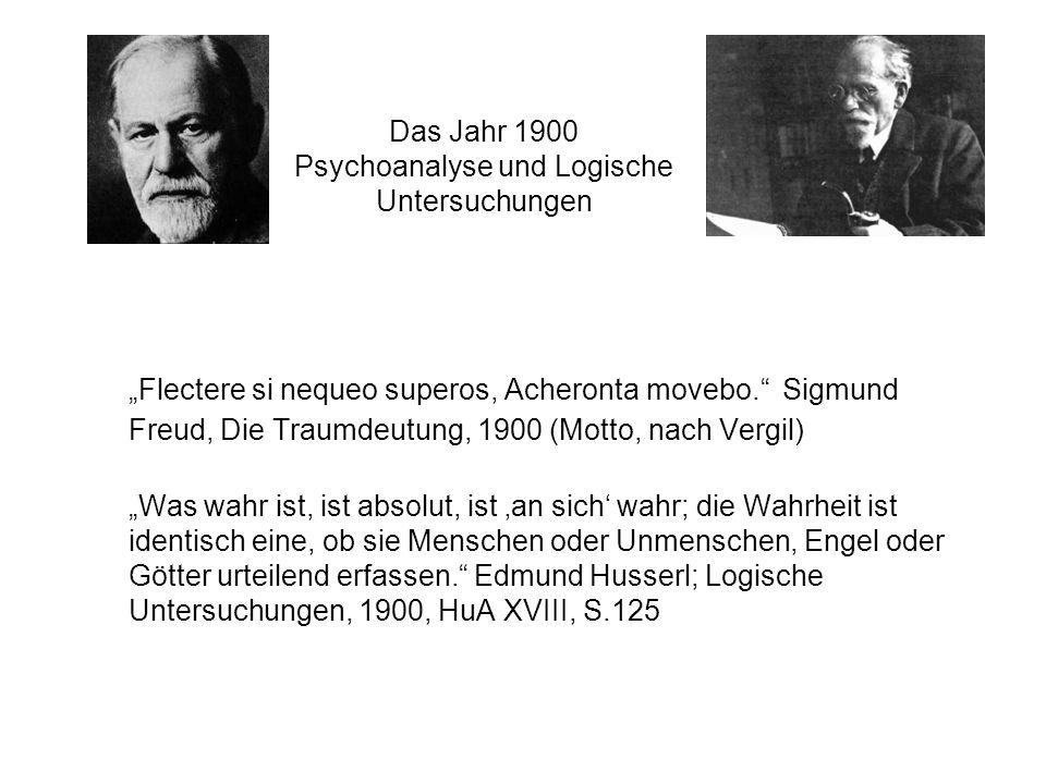 Das Jahr 1900 Psychoanalyse und Logische Untersuchungen