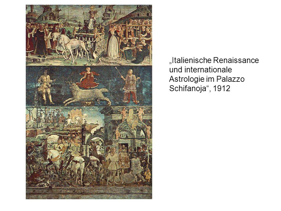 """""""Italienische Renaissance und internationale Astrologie im Palazzo Schifanoja , 1912"""