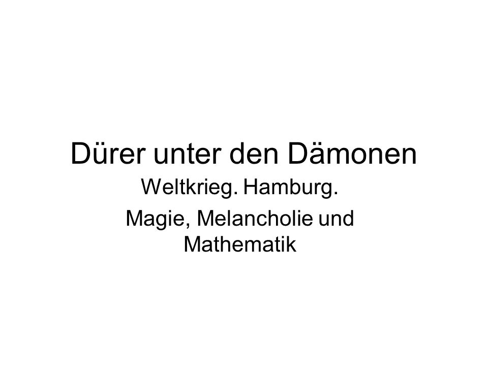Dürer unter den Dämonen