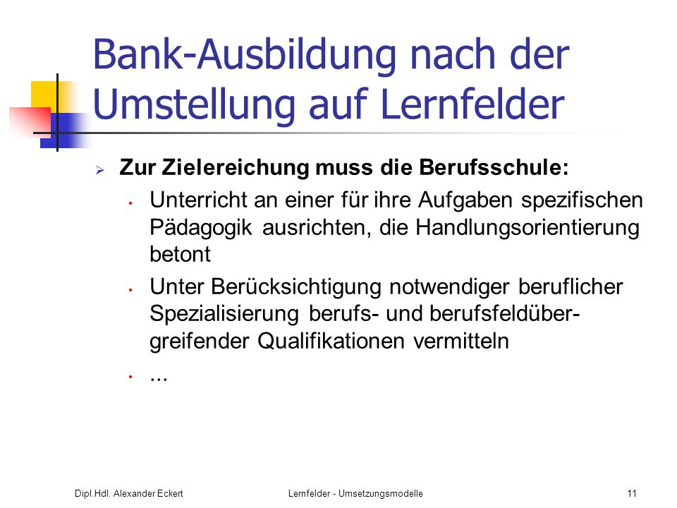 Bank-Ausbildung nach der Umstellung auf Lernfelder