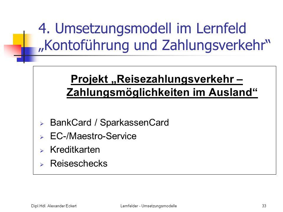 """4. Umsetzungsmodell im Lernfeld """"Kontoführung und Zahlungsverkehr"""