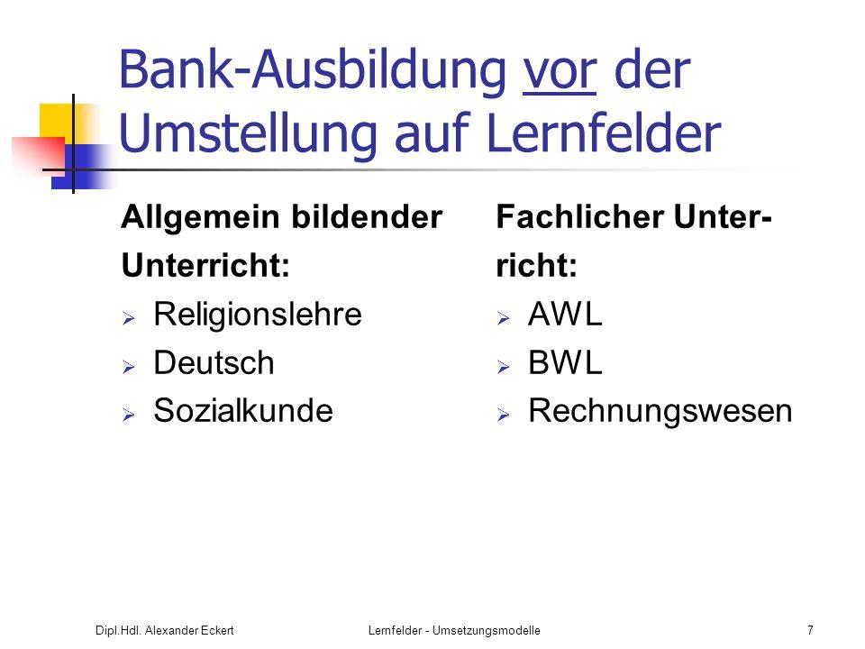 Bank-Ausbildung vor der Umstellung auf Lernfelder