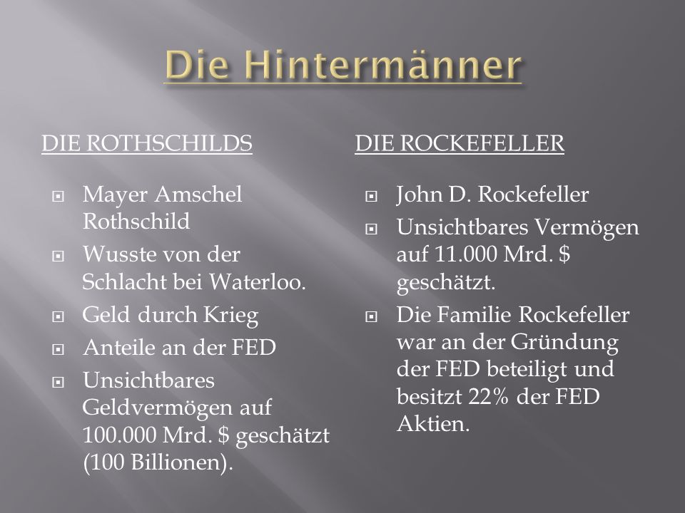 Die Hintermänner Die Rothschilds Die Rockefeller