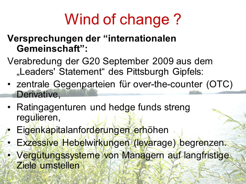 Wind of change Versprechungen der internationalen Gemeinschaft :