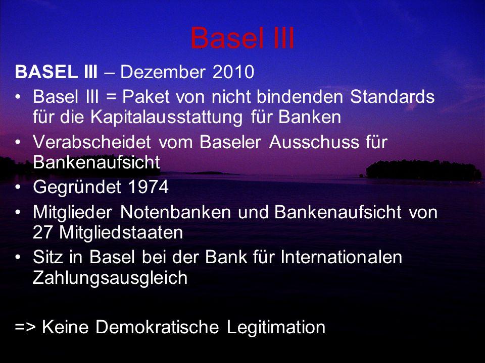 Basel III BASEL III – Dezember 2010