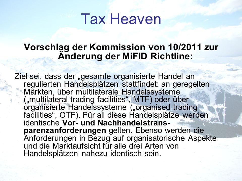 Vorschlag der Kommission von 10/2011 zur Änderung der MiFID Richtline: