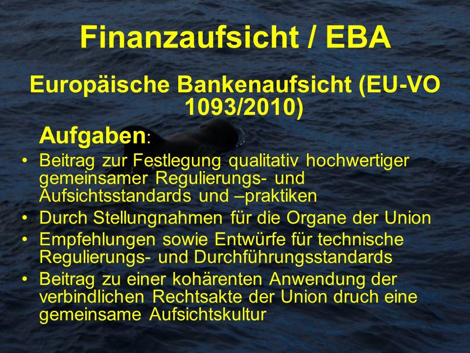 Europäische Bankenaufsicht (EU-VO 1093/2010)