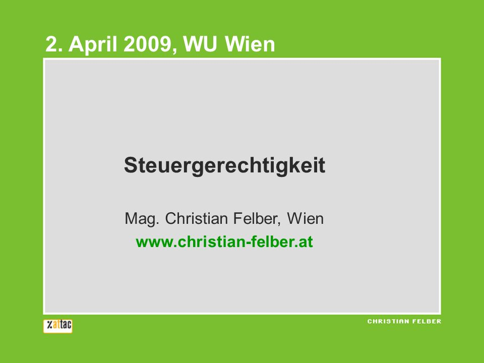 Mag. Christian Felber, Wien