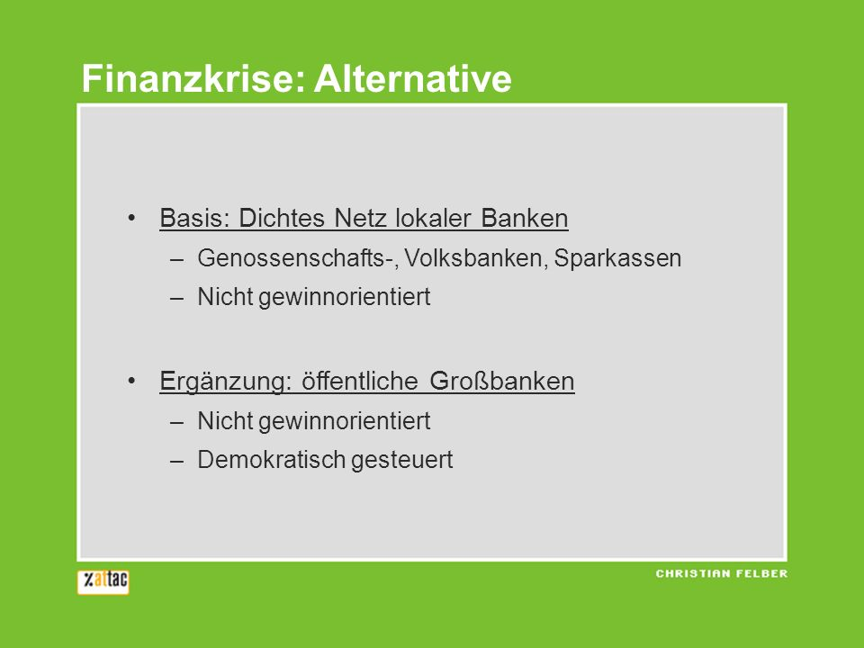Finanzkrise: Alternative
